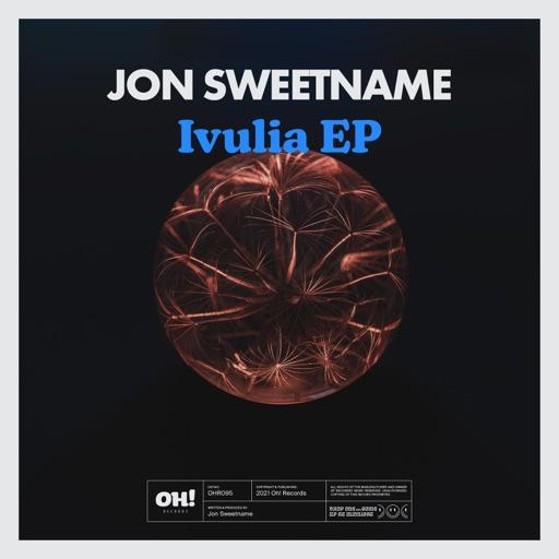 Ivulia - Single by Jon Sweetname