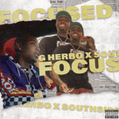 Focused (feat. Southside) - G Herbo