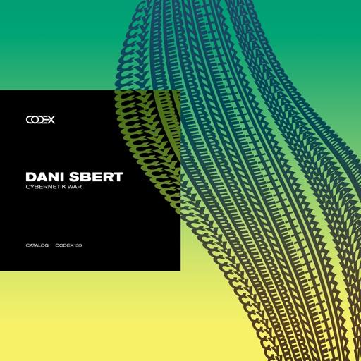 Cybernetik War - Single by Dani Sbert