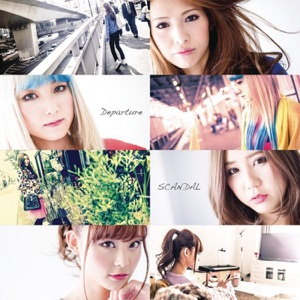 SCANDAL (JP) - Departure (Instrumental)