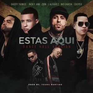 Estas Aquí (Dance Hall Version) - Single Mp3 Download