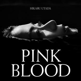 Hikaru Utada – PINK BLOOD – Single [iTunes Plus AAC M4A]