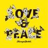 Love & Peace - Single ジャケット写真