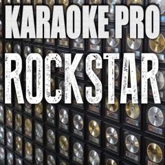 Rockstar (Originally Performed by DaBaby & Roddy Ricch) [Karaoke Version]