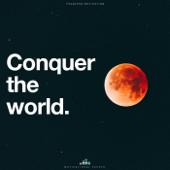 Conquer the World (Motivational Speech)