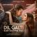 Dil Galti Kar Baitha Hai (feat. Mouni Roy) - Jubin Nautiyal