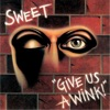 Give Us a Wink (New Extended Version), The Sweet