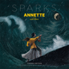 Sparks - Annette (Cannes Edition - Selections from the Motion Picture Soundtrack) illustration