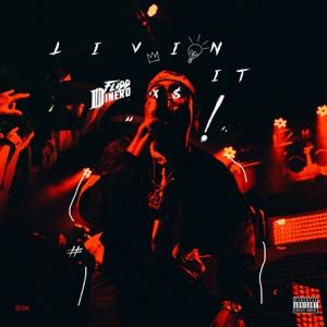 Livin' It - Single Mp3 Download