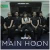 Main Hoon... I Am