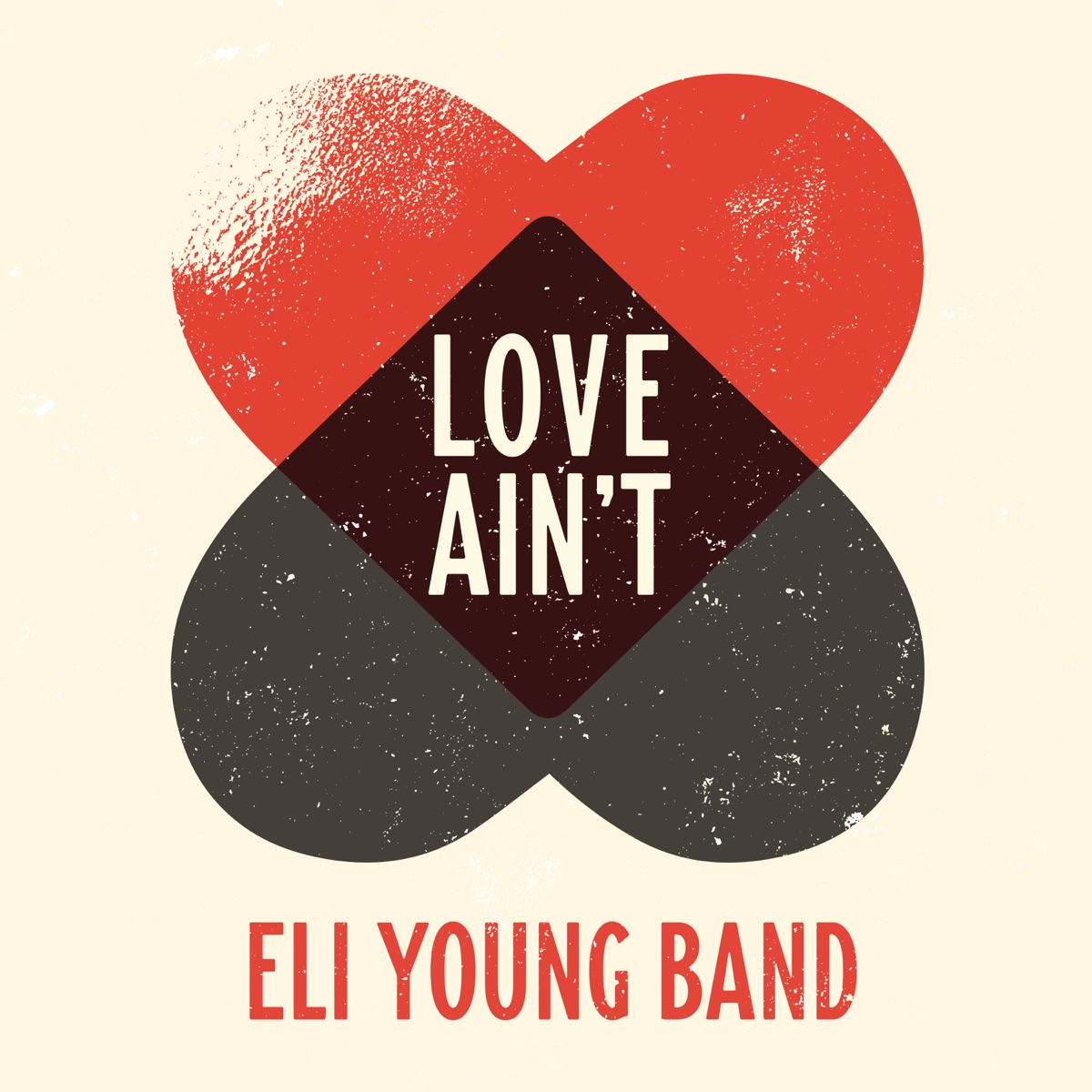 Love Aint - Single Eli Young Band CD cover