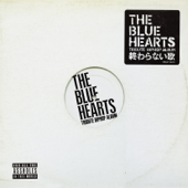 THE BLUE HEARTS TRIBUTE HIPHOP ALBUM「終わらない歌」 - EP