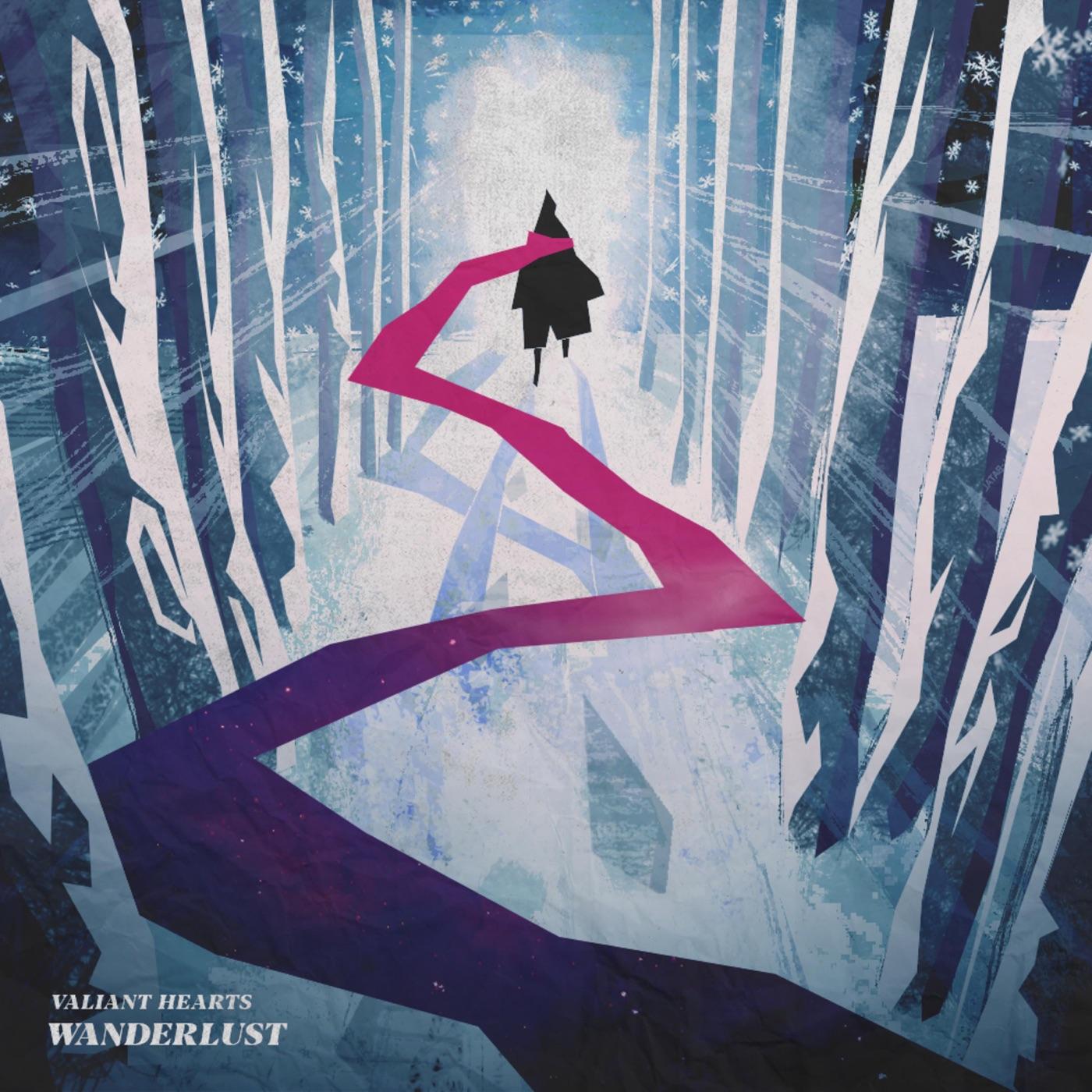 Valiant Hearts - Wanderlust (2018)
