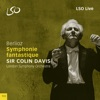 Berlioz: Symphonie fantastique, London Symphony Orchestra & Sir Colin Davis