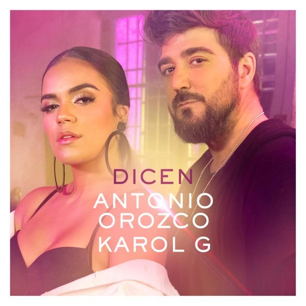 Antonio Orozco & Karol G – Dicen – Single [iTunes Plus M4A] | iplusall.4fullz.com