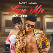Love Me (feat. Yemi Alade) - Fanzy Papaya