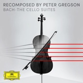 Peter Gregson - Recomposed by Peter Gregson: Bach - Cello Suite No. 1 in G Major, BWV 1007: 1. Prelude (Recomposed by Peter Gregson)