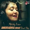 Melody Voice Anuradha Bhat Duet Hits