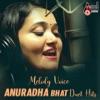 Melody Voice Anuradha Bhat Duet Hits
