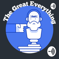 The Great Everything podcast