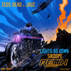 Lights Go Down (Sikdope Remix) - Single Mp3 Download