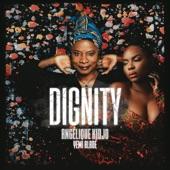 Angelique Kidjo - Dignity
