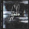 G-Eazy - Drop (feat. Blac Youngsta & BlocBoy JB) artwork