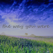 The Way You Were