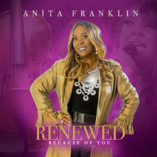 Art for Renewed Because of You by Anita Franklin
