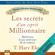 T. Harv Eker - Les secrets d'un esprit millionnaire: Maîtrisez le jeu intérieur de la richesse