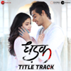 Dhadak Title Track From Dhadak - Ajay-Atul & Shreya Ghoshal mp3