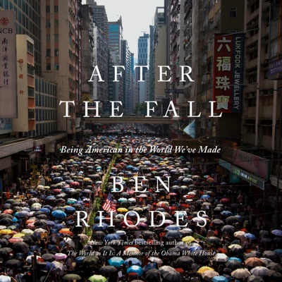 After the Fall: Being American in the World We've Made (Unabridged)