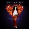 Dead or Alive - Fan the Flame (Pt. 2) [The Resurrection] artwork
