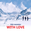 Trio Mandili - Apareka artwork