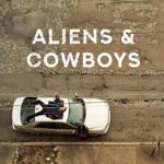 Aliens & Cowboys - EP