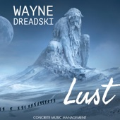 Wayne Dreadski - Lust (Bass Boosted Edition)