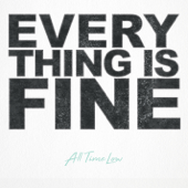Everything Is Fine - All Time Low Cover Art
