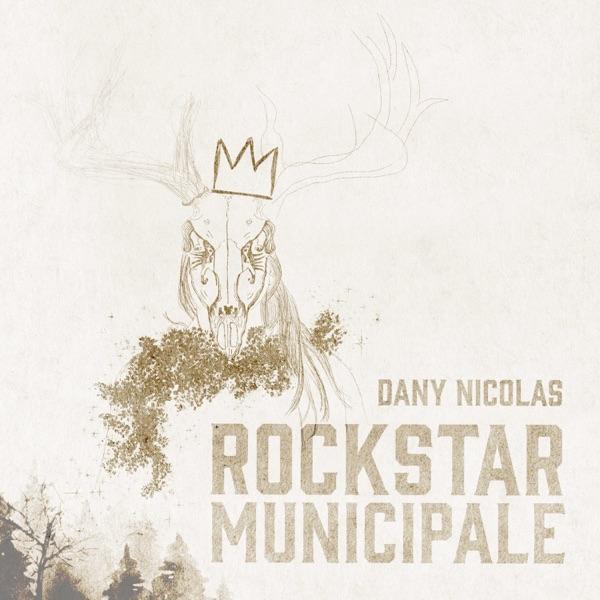 Dany Nicolas– Rockstar municipale