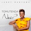 Janet Manyowa - Tomutenda Nei? artwork