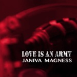 Janiva Magness - Love is an Army (feat. Bryan Stephens)