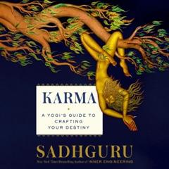 Karma: A Yogi's Guide to Crafting Your Destiny (Unabridged)