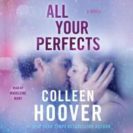 All Your Perfects (Unabridged) audiobook