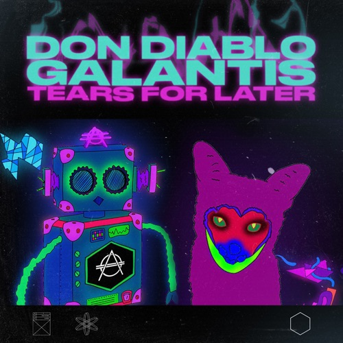 Don Diablo & Galantis - Tears for Later - Single [iTunes Plus AAC M4A]