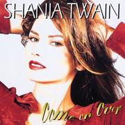 You're Still the One - Shania Twain