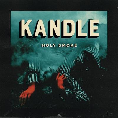 Kandle– Holy Smoke
