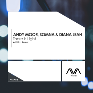 Andy Moor, Somna & Diana Leah - There Is Light (A.R.D.I. Remix)