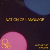 Nation of Language - Across That Fine Line