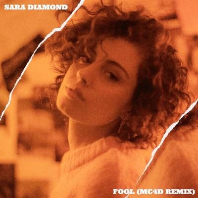 Fool (MC4D Remix) - Single - Sara Diamond