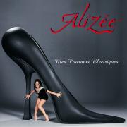 Mes courants électriques - Alizée - Alizée