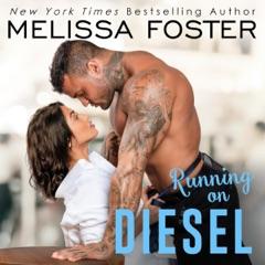 Running on Diesel: The Whiskeys: Dark Knights at Peaceful Harbor, Book 9 (Unabridged)